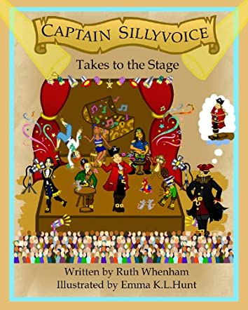 Captain Sillyvoice Takes to the Stage