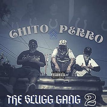 The Slugg Gang 2