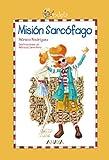 Candela. Misión Sarcófago (Literatura Infantil (6-11 Años) - Candela)...