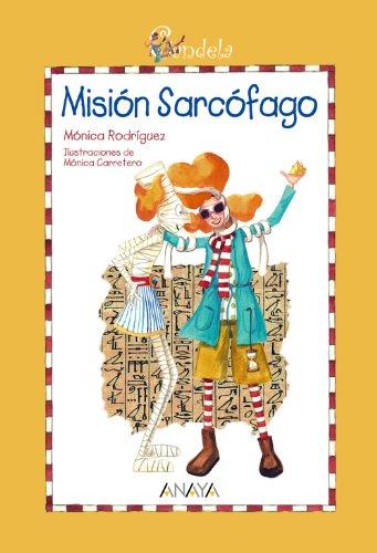 Candela. Misión Sarcófago (Literatura Infantil (6-11 Años) - Candela)