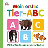 Mein erstes Tier-ABC: Mit bunten Klappen zum Entdecken