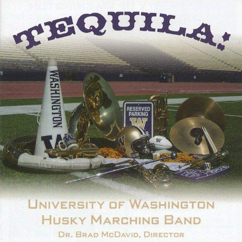 University of Washington Husky Marching Band - Tequila!