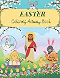 Easter Coloring Activity Book: For Kids Of All Ages - find, draw and paint! Children's book for girls and boys - 50 pages for coloring and solving