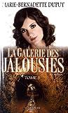 La galerie des jalousies, Tome 3 - JCL (Editions) - 09/01/2017