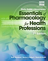 Essentials of Pharmacology: For Health Professionals