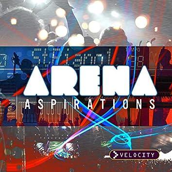 Arena Aspirations