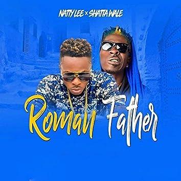 Roman Father (feat. Shatta Wale)