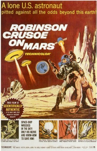Robinson Crusoe on Mars 11 x 17 Movie Poster - Style A by postersdepeliculas