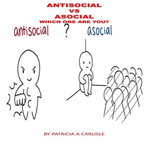 Antisocial vs. Asocial audiobook cover art