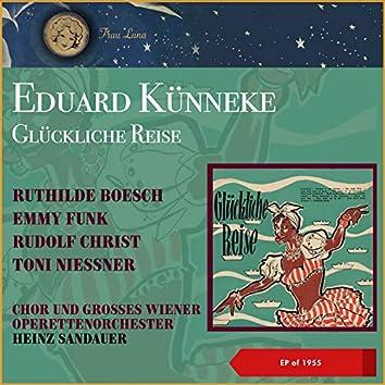 Edward Künneke: Glückliche Reise (EP of 1955)
