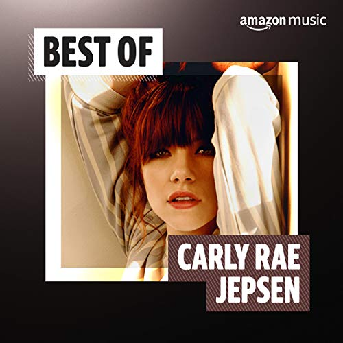 Best of Carly Rae Jepsen