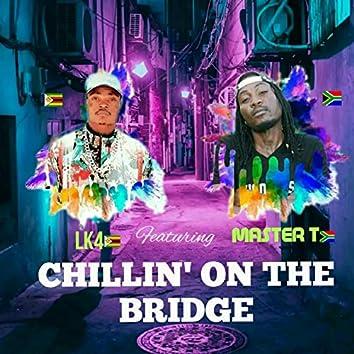 Chillin' on the Bridge