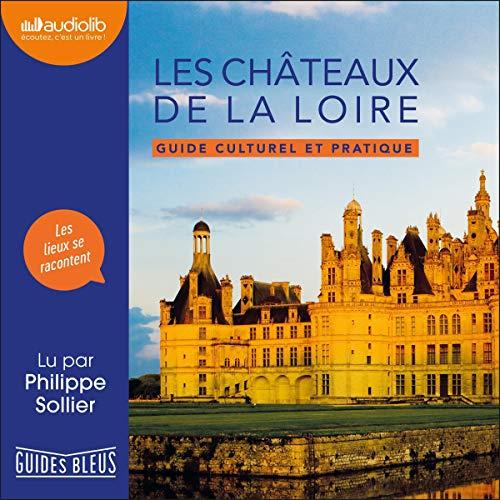 Couverture de Les Châteaux de la Loire