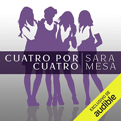 Cuatro por cuatro [Four by Four] audiobook cover art