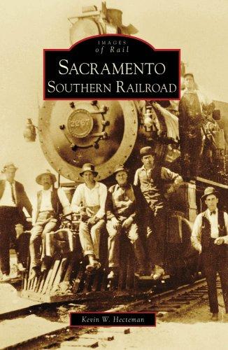 Sacramento Southern Railroad (Images of Rail)