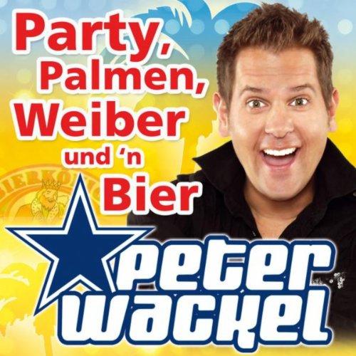Party, Palmen, Weiber und 'n Bier