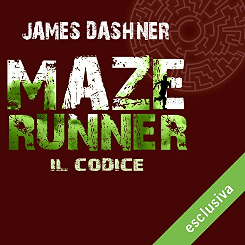 Maze Runner - Il codice (Maze Runner prequel 2) audiobook cover art