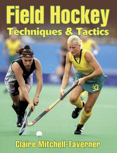 Field Hockey Techniques & Tactics: Techniques and Tactics