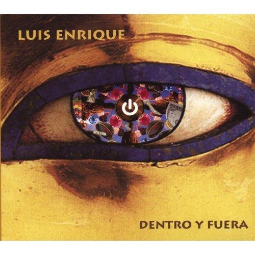 Dentro Y Fuera by Luis Enrique
