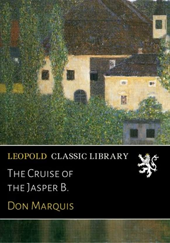 高さルビー把握The Cruise of the Jasper B.