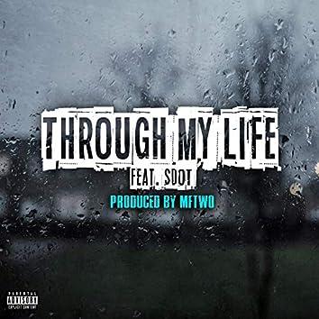 Through My Life (feat. Sdot)