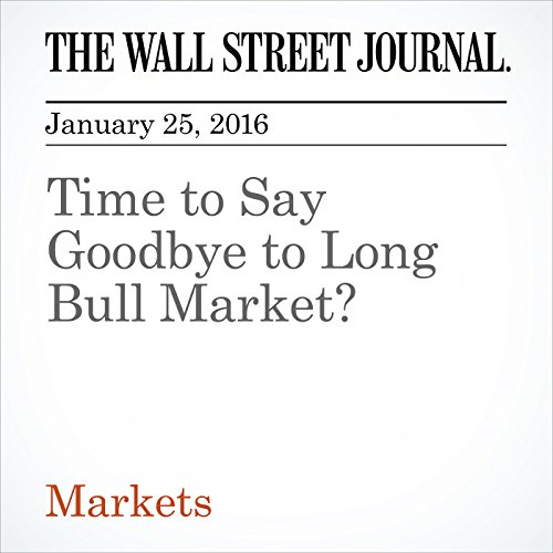Time to Say Goodbye to Long Bull Market? cover art