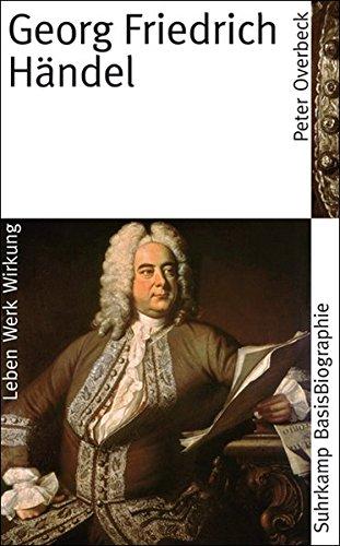 Georg Friedrich Händel (Suhrkamp BasisBiographien)