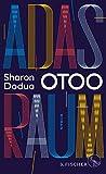 Adas Raum: Roman von Sharon Dodua Otoo