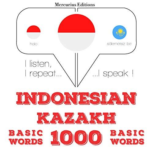 Indonesian – Kazakh. 1000 basic words cover art