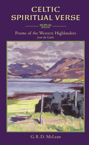 Celtic Spiritual Verse - Poems of the Western Highlanders