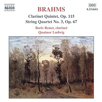 BRAHMS: Clarinet Quintet, Op. 115 / String Quartet No. 3
