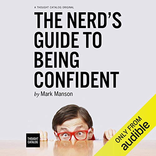 The Nerd's Guide to Being Confident audiobook cover art
