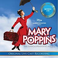 Mary Poppins: The Live Cast Recording (2011-04-05)