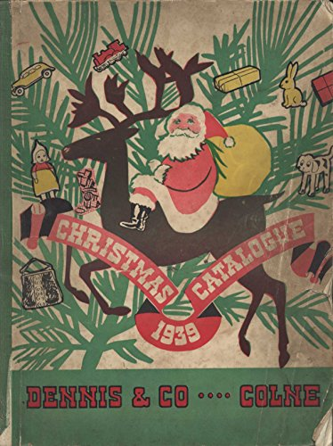 The Christmas Gift Catalogue 1939. Relive the vintage days of christmas. Features a selection of Pottery, Cutlery, Glass Ware, Novelties, Toys, in fact ... Publications Book 1) (English Edition)