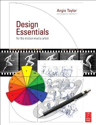 Design Essentials for the Motion Media Artist: A...