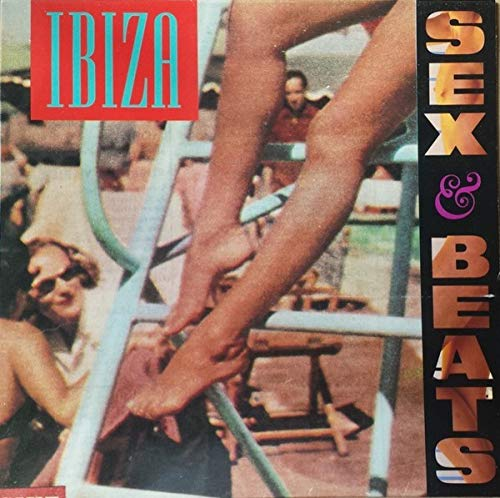 Ibiza Sex And Beats