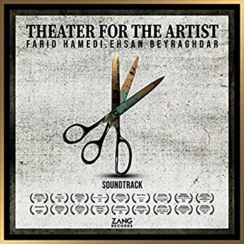 Theatre for the Artist (From the Soundtrack)