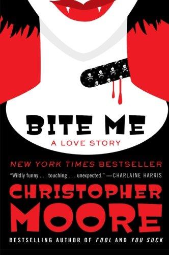 Bite Me: A Love Story (Bloodsucking Fiends)