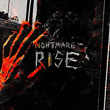 NGHTMARE RISE (feat. LYCANT)