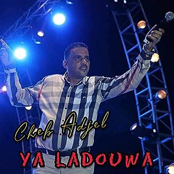 Ya Ladouwa