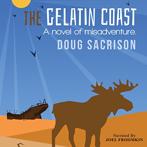 The Gelatin Coast audiobook cover art