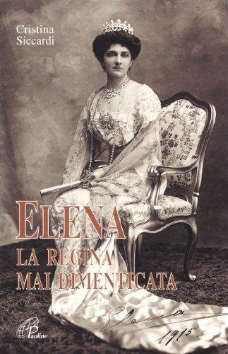 Elena la regina mai dimenticata