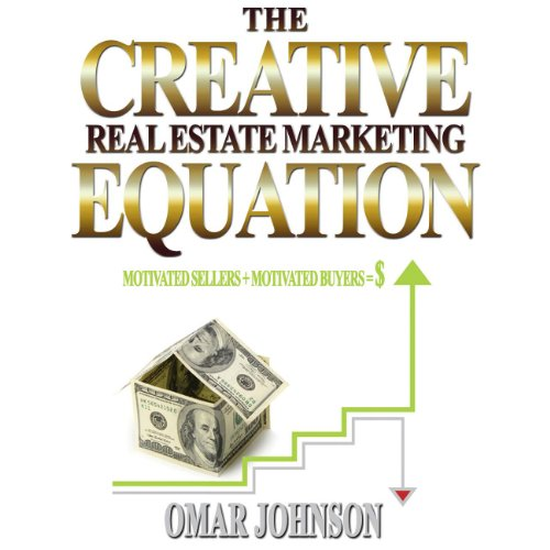 The Creative Real Estate Marketing Equation audiobook cover art