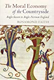 The Moral Economy of the Countryside: Anglo-Saxon to Anglo-Norman England