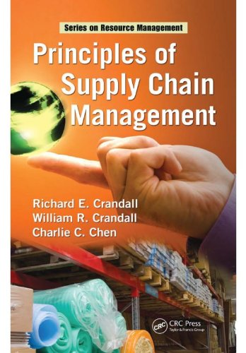 Principles of Supply Chain Management (Resource Management Book 41) (English Edition)