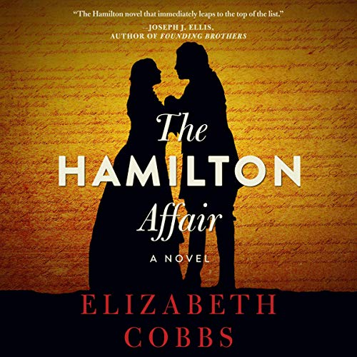 The Hamilton Affair Audiobook By Elizabeth Cobbs cover art