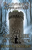 The Sorcerer in the North (Ranger's Apprentice Book 5)