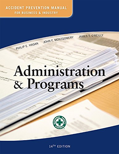 Compare Textbook Prices for Accident Prevention Manual for Business and Industry: Administration & Programs 14ed 14 Edition ISBN 9780879123215 by National Safety Council,Philip E. Hagan,John F. Montgomery,James T. O Reilly