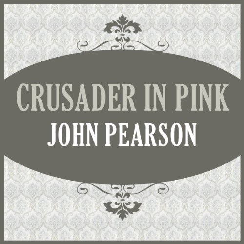 Crusader in Pink audiobook cover art