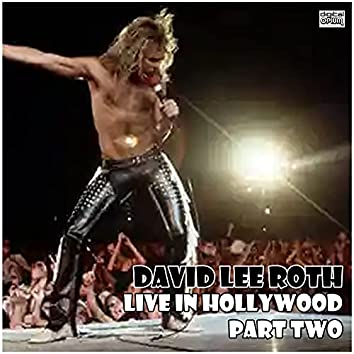 Live in Hollywood - Part Two (Live)